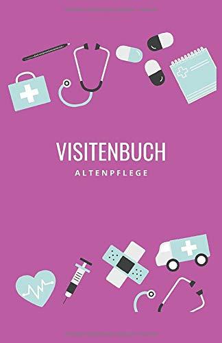 Visitenbuch Altenpflege: Visite Buch für Altenpflegerinnen und Altenpfleger - pink