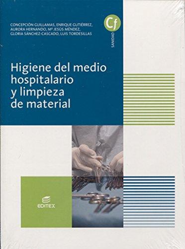 Higiene del medio hospitalario y limpieza de material (Ciclo