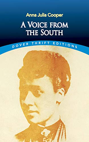 A Voice from the South (Dover Thrift Editions)