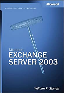 Microsoft  Exchange Server 2003 Administrator's Pocket Consultant