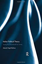 Indian Political Theory: Laying the Groundwork for Svaraj