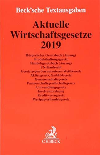 Aktuelle Wirtschaftsgesetze 2019: Rechtsstand: 1. Oktober 2018