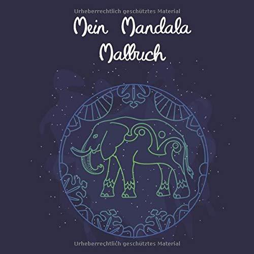 Mein Mandala Malbuch: 50 tierisch tolle Tiermandalas für Kinder ab 6 Jahren zum Ausmalen und als Kopiervorlage für PädagogInnen. (Tierisch tolle Mandalas, Band 3)