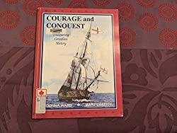 Courage & Conquest: Discovering Canadian History by Donna Ward, the core text in our Canadian Catholic History co-op