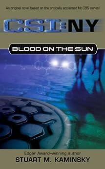 Blood on the Sun (CSI: New York Book 2) by [Stuart M. Kaminsky]