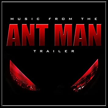 """Music From The """"Ant-Man"""" Movie Trailer"""