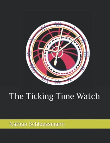 The Ticking Time Watch