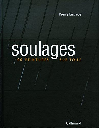 Soulages : 90 Peintures sur toile