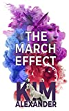 The March Effect: New World Magic Book Two