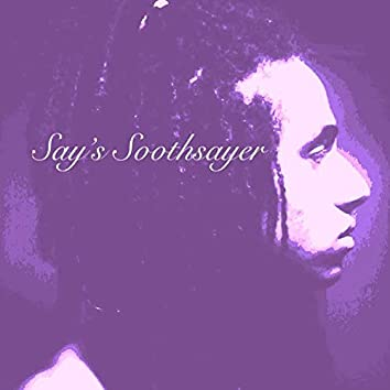 Say's Soothsayer, Tooth-Decayer: Beat Project EP