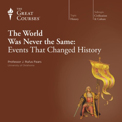 The World Was Never the Same: Events That Changed History audiobook cover art