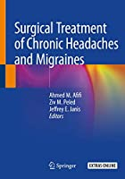 Surgical Treatment of Chronic Headaches and Migraines