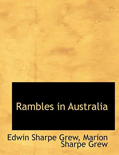 Grew, E: Rambles in Australia