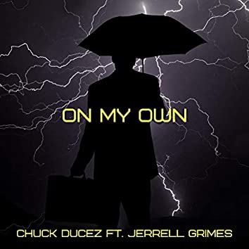 On My Own (feat. Jerrell Grimes)
