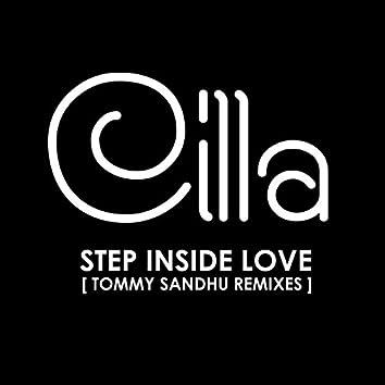 Cilla - Step Inside Love (Tommy Sandhu Remixes)