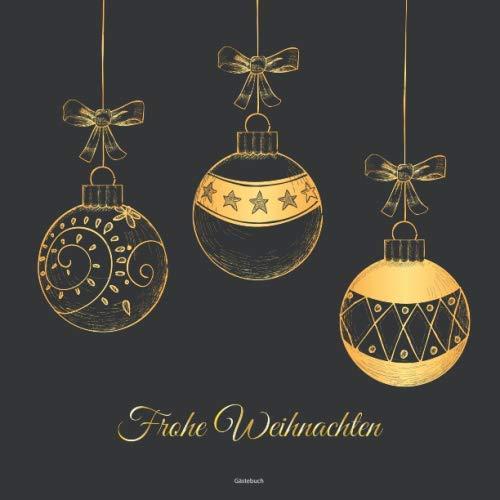Gästebuch Frohe Weihnachten: Gästebuch für Weihnachten | Zum Ausfüllen, Eintragen der...