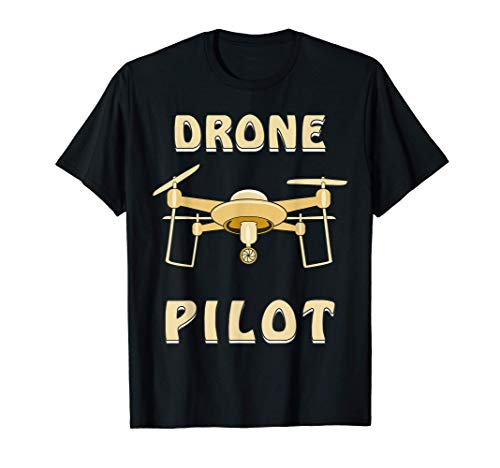 Drone Pilot Drohne Flugdrohne Drohne mit Kamera, Hobbypilot T-Shirt