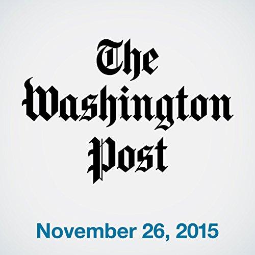 Top Stories Daily from The Washington Post, November 26, 2015 copertina