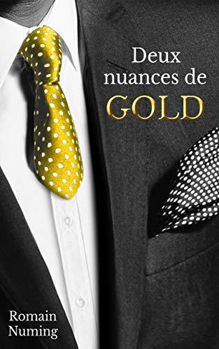 Deux nuances de Gold (French Edition)