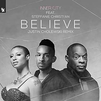 Believe (Justin Cholewski Remix)
