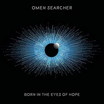 Born in the Eyes of Hope