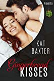 Gingerbread Kisses: a Christmas Novella