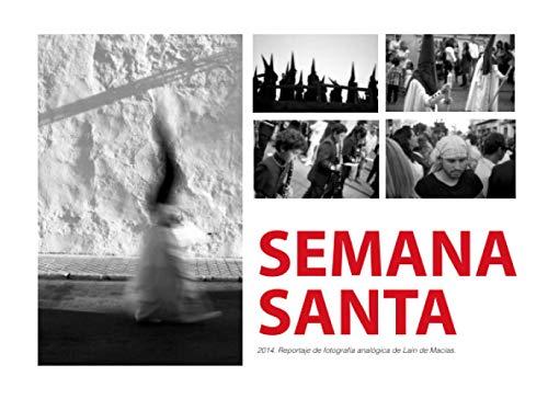 Semana Santa: Reportaje analógico. Alcalá de Guadaíra 201