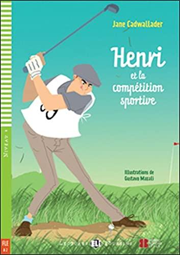 Henri et la compétition sportive: Henri et la competition sportive + downloadable au