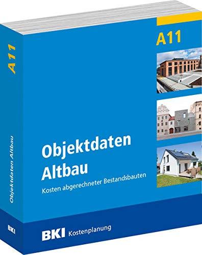 BKI Objektdaten Altbau A11: Kosten abgerechneter Bestandsbauten