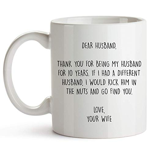 10 Year Anniversary Coffee Mug for Him, 11 Ounces, 10th Wedding Anniversary Cup for Husband, Ten Years
