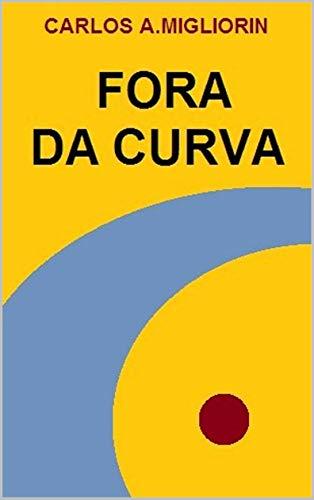 FORA DA CURVA