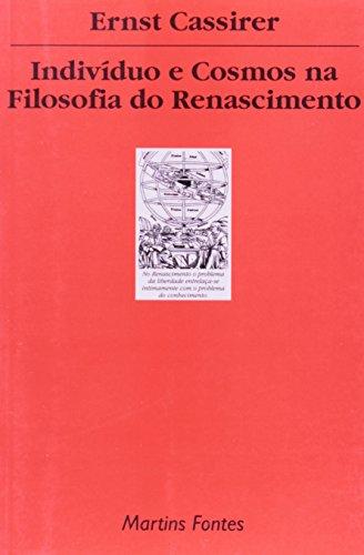Indivíduo e cosmos na filosofia do renascimento