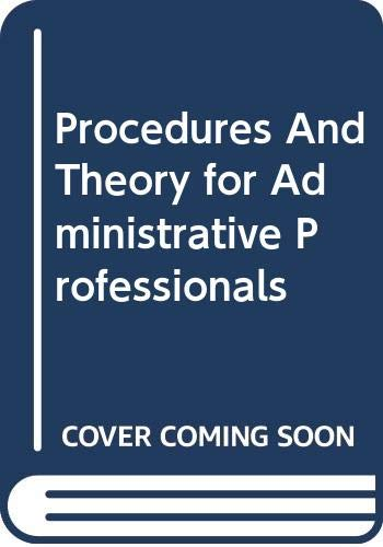 Applications Workbook Procedures And Theory for Administrative Professionals Fifth Edition