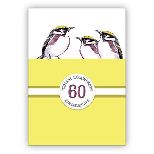 Sonnige klassieke verjaardagskaart 60e verjaardag met mooie vogels in geel: 60 Hartelijk felicitaties voor verjaardag • rechtstreeks verzenden met tekst als inlegger