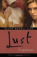 Lust (Seven Deadly Sins, #1)