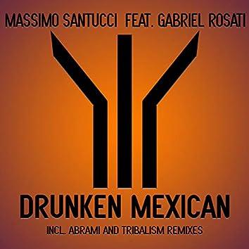 Drunken Mexican