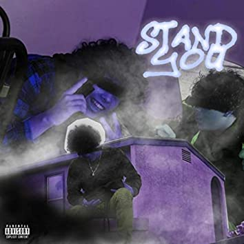 STAND YOU
