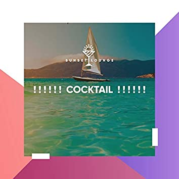 ! ! ! ! ! ! Cocktail ! ! ! ! ! !