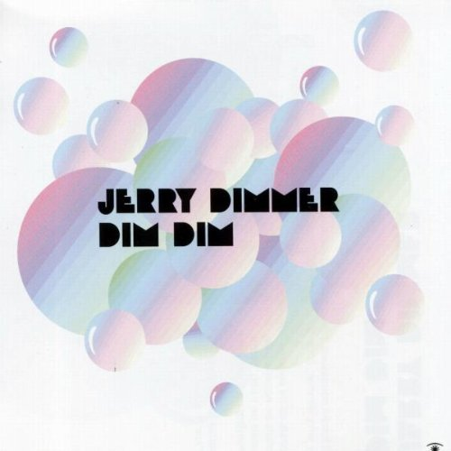 Dim Dim by Jerry Dimmer