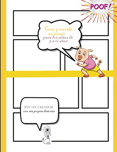 crea y escribe tu cómic para los niños de 9 a 12 años soy un creador: Para adultos, adolescentes y niños| Actividad: Crear y escribe cómic. | Un buen regalo