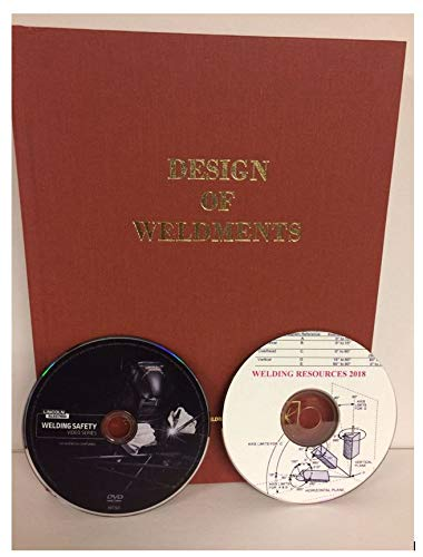 Design of Weldments with Welding Resource DVD and Welding Safety DVD 2020
