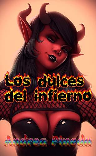 Los dulces del infierno de Andrea Pineda