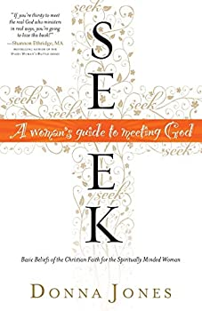 Seek  A Woman s Guide to Meeting God