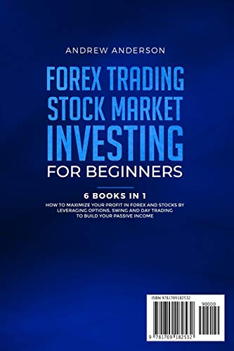 41n uXpKpoL - Forex Trading: Stock Market Investing for Beginners: 6 Books in 1 - How to Maximize your Profit in Forex and Stocks by Leveraging Options, Swing and Day Trading to Build your Passive income
