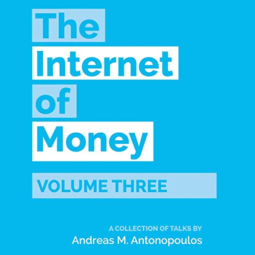 The Internet of Money, Volume 3 cover art