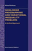 Nonlinear Programming and Variational Inequality Problems: A Unified Approach (Applied Optimization (23))