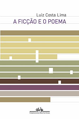 A ficção e o poema: Antonio Machado, W. H. Auden, P. Celan, Sebastião Uchoa Leite