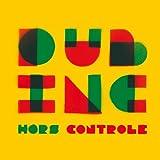 Songtexte von Dub Inc - Hors contrôle