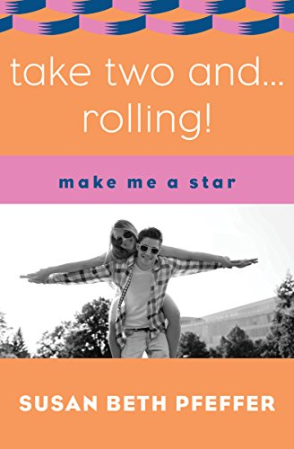 Take Two and ... Rolling! (Make Me a Star Book 2) (English Edition)
