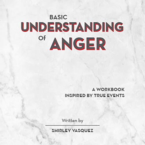 Basic Understanding of Anger cover art